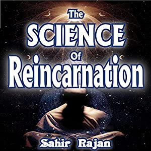 The Science of Reincarnation Audiobook