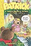 Geoffrey Hayes Patrick in a Teddy Bear's Picnic (Toon Books)