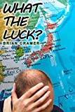 img - for What the Luck? book / textbook / text book