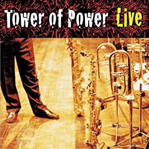 Tower of Power -  Live