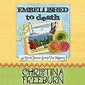Embellished to Death: A Faith Hunter Scrap This Mystery (       UNABRIDGED) by Christina Freeburn Narrated by Tara Ochs