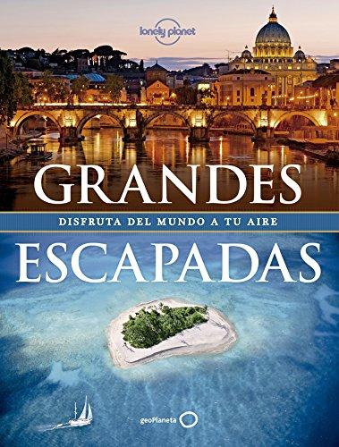 Grandes Escapadas (Viaje Y Aventura)