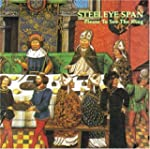 Please to See the King-Steeleye Span...