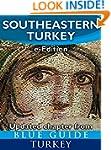 Blue Guide Southeastern Turkey - An e...