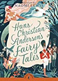 Hans Christian Andersen s Fairy Tales (Puffin Classics)