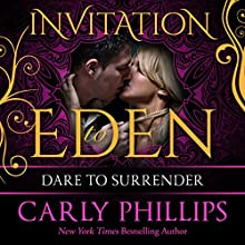 Dare to Surrender: Dare to Love, Book 3 (       UNABRIDGED) by Carly Phillips Narrated by Sophie Eastlake