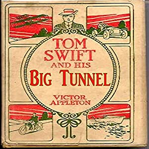 Tom Swift and His Big Tunnel Audiobook