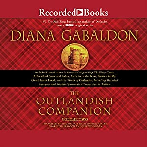 The Outlandish Companion Volume Two: Companion to The Fiery Cross, A Breath of Snow and Ashes, An Echo in the Bone, and Written in My Own Heart's Bloo