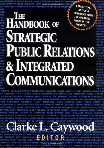 The Handbook Of Strategic Public Relations And Integrated Communications front-551639