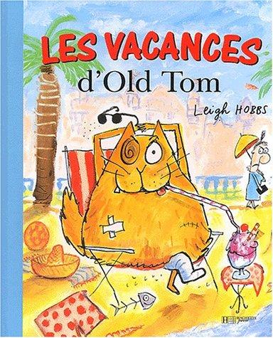Les vacances d'Old Tom