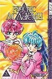 Psychic Academy, Vol. 3 (1591826233) by Katsu Aki