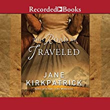 This Road We Traveled Audiobook by Jane Kirkpatrick Narrated by Donna Postel