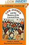 Cam Jansen: The Mystery of the Carniv...