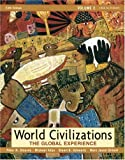 img - for World Civilizations: The Global Experience, Volume 2 (5th Edition) (MyHistoryLab Series) book / textbook / text book