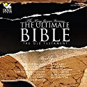 The Ultimate Bible: The Old Testament: The King James Version (       UNABRIDGED) by  Phoenix Audio Narrated by Stephanie Beacham, Theodore Bikel, Roscoe Lee Browne, Christopher Cazenove, Roger Rees, Julie Harris, Michael York