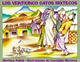 img - for Los Veinticinco Gatos Mixtecos (The Twenty-Five Mixtec Cats, Spanish Edition) book / textbook / text book
