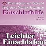 Leichter Einschlafen: Phantasiereise ans Meer mit Progressiver Muskelentspannung (Einschlafhilfe) | Franziska Diesmann