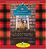 Alexander McCall Smith The Sunday Philosophy Club (Isabel Dalhousie Mysteries)