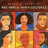 Putumayo Presents: One World, Many Cultures