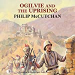 Ogilvie and the Uprising | Philip McCutchan