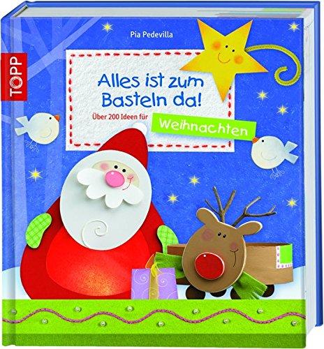 Alles-ist-zum-Basteln-da-Weihnachten-ber-150-Ideen-fr-Weihnachten