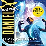 Daniel X, Book 4: Game Over | James Patterson,Ned Rust
