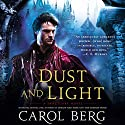 Dust and Light: Sanctuary, Book 1 (       UNABRIDGED) by Carol Berg Narrated by MacLeod Andrews