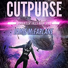 Cutpurse: Privateer Tales, Book 6 Audiobook by Jamie McFarlane Narrated by Laurel Schroeder