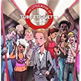 The Little Book of Tube Etiquetteby (Marketing...