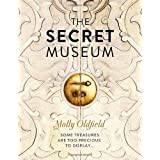 The Secret Museumby Molly Oldfield