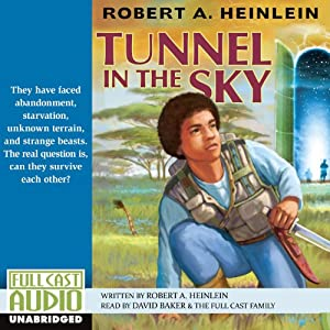 Tunnel in the Sky | [Robert A. Heinlein]
