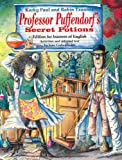 Robin Tzannes Professor Puffendorf's Secret Potions Storybook: Activities and Adapted Text