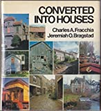 Converted into Houses (A Studio Book)