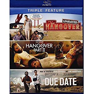 The Hangover, the Hangover II, Due Date
