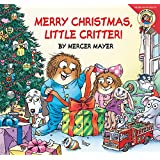 Little Critter: Merry Christmas Little Critter!