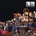 King Crimson: Live in Toronto Novembe...