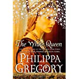 The White Queen: A Novelby Philippa Gregory