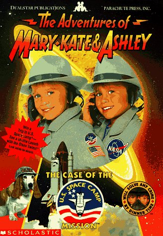 The Case of the U. S. Space Camp Mission (The Adventures of Mary-Kate & Ashley, No 4)