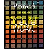 """The Magic of Double Weave: The Best of """"Weaver's"""" (Best of Weaver's): The Best of """"Weaver's""""by Madelyn van der Hoogt"""