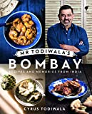 Mr Todiwala's Bombay: Recipes and Memories from India