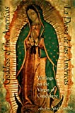 Goddess of the Americas / La Diosa de Las Americas: Writings on the Virgin of Guadalupe (1573220299) by Castillo, Ana