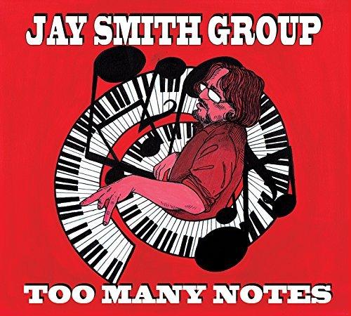 Too Many Notes by Jay Smith