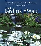 echange, troc Kathleen Fisher - Les Jardins d'eau