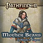 Mother Bears | Wendy N. Wagner