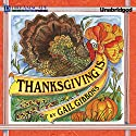 Thanksgiving Is.... (       UNABRIDGED) by Gail Gibbons Narrated by Marshall Qarie