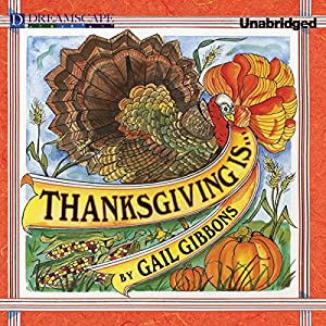 Thanksgiving Is.... Audiobook