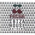 Pacha Ibiza House Anthems