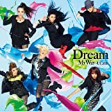 Dream「My Way~ULala~」