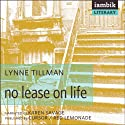 No Lease on Life Audiobook by Lynne Tillman Narrated by Karen Savage