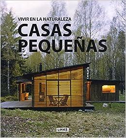 Casas de madera en plena naturaleza: Carles Broto: 9788415123897